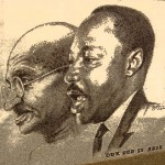 Mahatma Ghandi and Martin Luther King