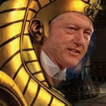 Pharoah Bill Clinton