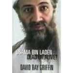 """""""Osama Bin Laden: Dead or Alive?"""" was authored by Professor David Ray Griffin back in 2009"""