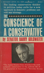 Conscience of a Conservative by Sen. Barry Goldwater