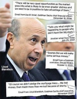 Statements made by Blankfein, one of Wall Street's top crime bosses