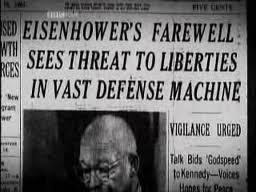 Headline: Eisenhower's Farewell Sees Threat to Liberties in Vast Defense Machine