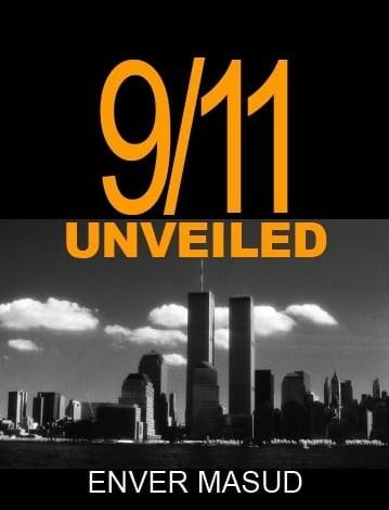 9/11 SPECIAL : Enver Masud And His 10 Part Serial Drama