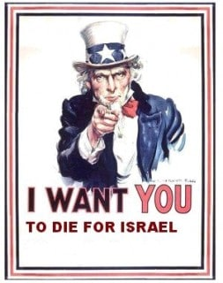 die for israel and corrupt politicans
