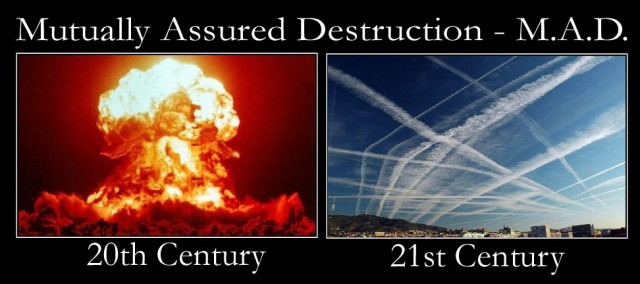 Mutually Assured Destruction and Chemtrails