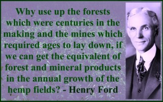 ford_quote_about_use_of_hemp_product_smart_marijuana_use