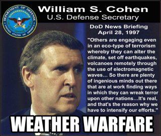 secretary-of-defense_william-s-cohen-weather-warfare and HAARP